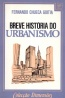 Breve História do Urbanismo - Editorial Presença